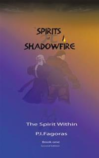 Spirits of Shadowfire