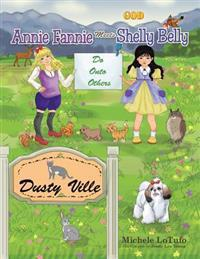 Annie Fannie Meets Shelly Belly