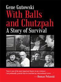With Balls and Chutzpah