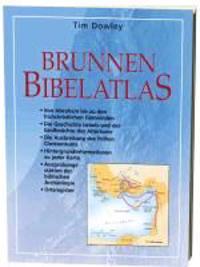 Dowley, T: Brunnen Bibelatlas