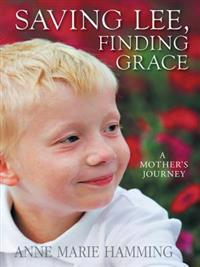 Saving Lee, Finding Grace