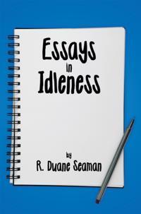 Essays in Idleness