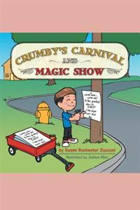 Crumby's Carnival and  Magic Show