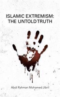 Islamic Extremism: the Untold Truth