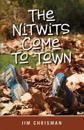 The Nitwits Come to Town