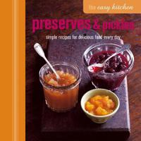 Preserves & Pickles