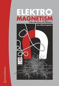 Elektromagnetism - Från bärnsten till fältteori