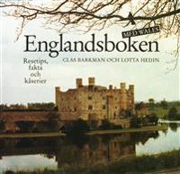 Englandsboken med Wales. Resetips, fakta och kåserier