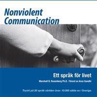 Nonviolent Communication : ett språk för livet