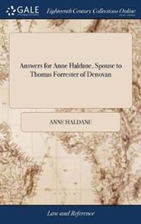 Answers for Anne Haldane, Spouse to Thomas Forrester of Denovan