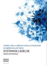 Systemisk ledelse - teori og praksis
