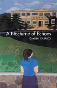 Nocturne of Echoes