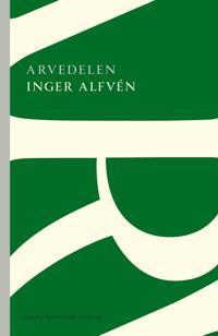Arvedelen - Inger Alfvén pdf epub