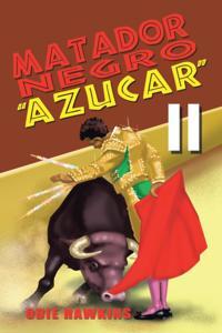 Matador Negro, &quote;Azucar Ii&quote;