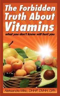 Forbidden Truth About Vitamins