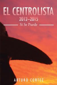 El Centrolista 2012-2015