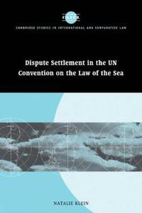 Dispute Settlement in the UN Convention on the Law of the Sea