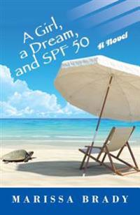 Girl, a Dream, and Spf 50