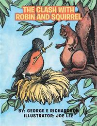 Clash with Robin and Squirrel