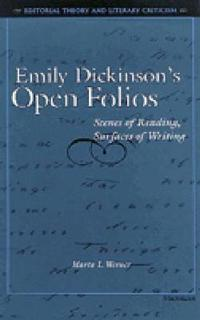 Emily Dickinson's Open Folios