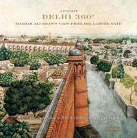 Delhi 360: Mazhar Ali Khan's View from Lahore Gate