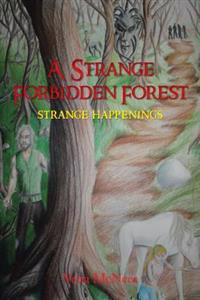 Strange Forbidden Forest