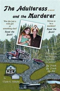 Adulteress and the Murderer