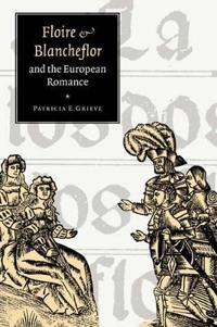 'floire And Blancheflor' And the European Romance
