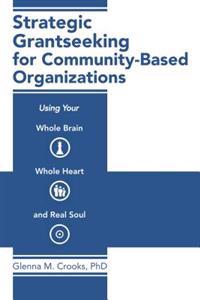 Strategic Grantseeking for Community-Based Organizations