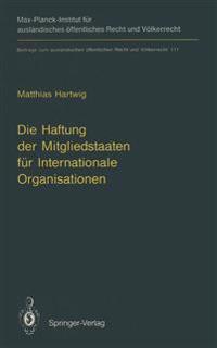 Die Haftung der Mitgliedstaaten fur Internationale Organisationen