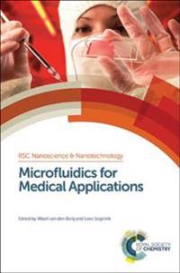 Microfluidics for Medical Applications