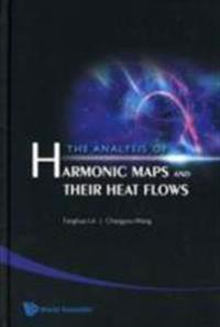 The Analysis of Harmonic Maps and Their Heat Flows