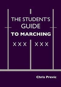 Student's Guide to Marching