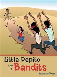 Little Pepito and the Bandits