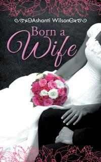 Born a Wife