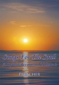 Songs for the Soul: a Lyrical Revolution Volume 2