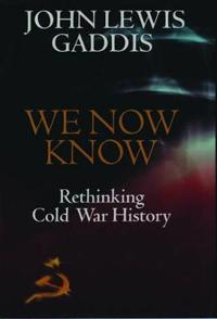 We now know - rethinking cold war history