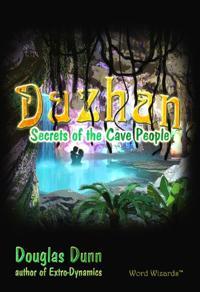Dazhan: Secrets of the Cave People