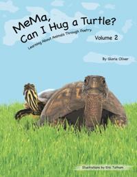 Mema, Can I Hug a Turtle?
