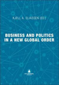 Business and politics in a new global order