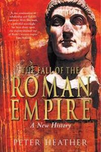 Fall of the roman empire - a new history