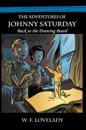 Adventures of Johnny Saturday