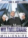 Young Man Multimillionaire
