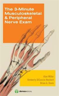 3-Minute Musculoskeletal & Peripheral Nerve Exam
