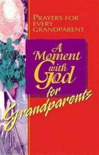 Moment with God for Grandparents
