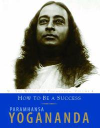 The Wisdom of Yogananda