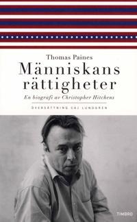 Thomas Paines Människans rättigheter : en biografi