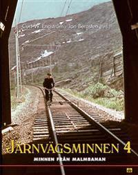 Järnvägsminnen  4 : Minnen från Malmbanan