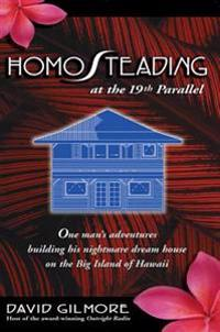 Homosteading at the 19Th Parallel