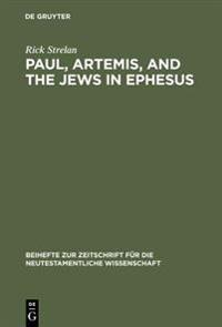 Paul, Artemis, and the Jews in Ephesus
